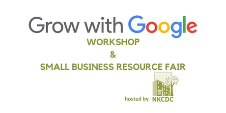 Grow with Google Workshop & Small Business Resource Fair tickets