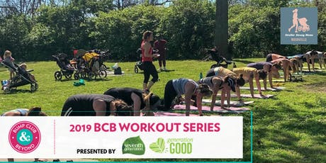 FREE BCB Workout with Stroller Strong Moms Nashville Presented by Seventh Generation! (Nashville, TN)  tickets