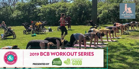 BCB Workout with Stroller Strong Moms Nashville Presented by Seventh Generation! (Nashville, TN)  tickets