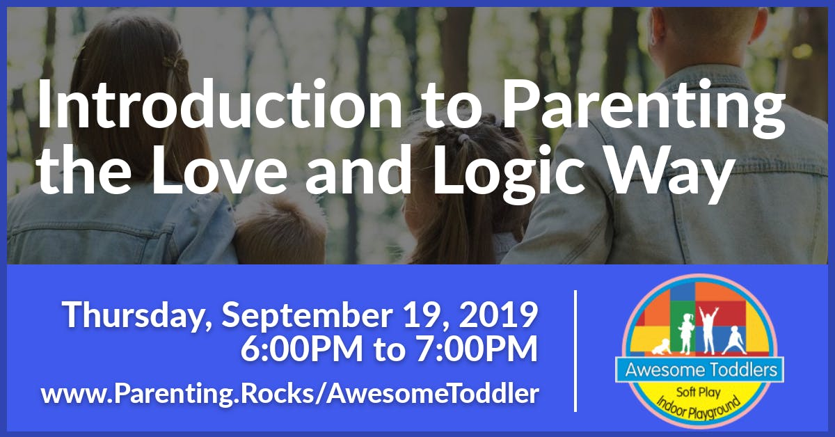 Introduction to Parenting the Love and Logic Way