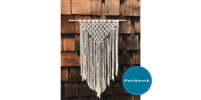 Patchwork Presents Macrame Wall Hanging Craft Workshop
