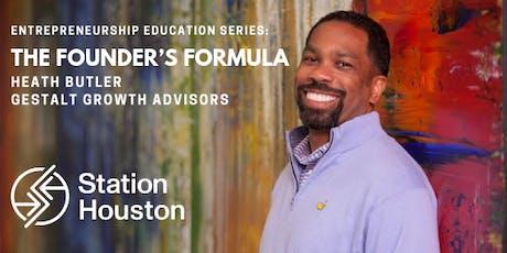Founder's Formula | Heath Butler, Gestalt Growth Advisors tickets