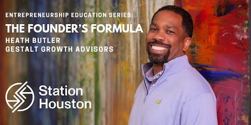 Founder's Formula | Heath Butler, Gestalt Growth Advisors