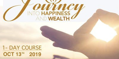 Journey into Happiness and Wealth