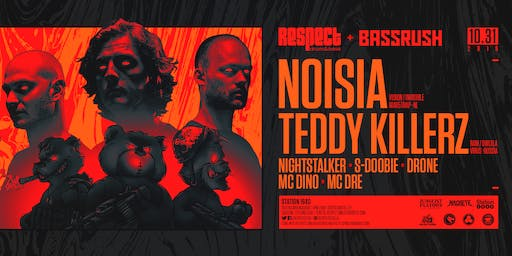 HALLOWEEN NIGHT: NOISIA + TEDDY KILLERZ