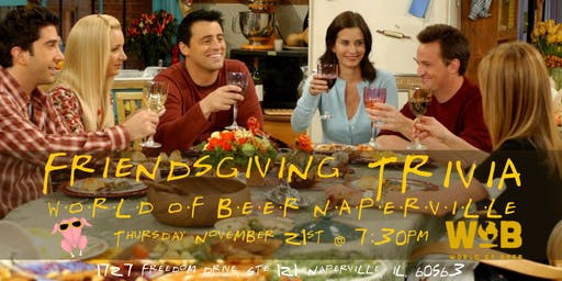 Friendsgiving Trivia at World of Beer Naperville