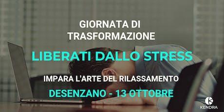 WORKSHOP TRASFORMATIVO: LIBERARSI DALLO STRESS - LAGO DI GARDA biglietti
