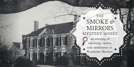 The Smoke & Mirrors Mystery Soiree tickets