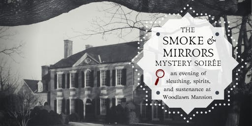 The Smoke & Mirrors Mystery Soiree