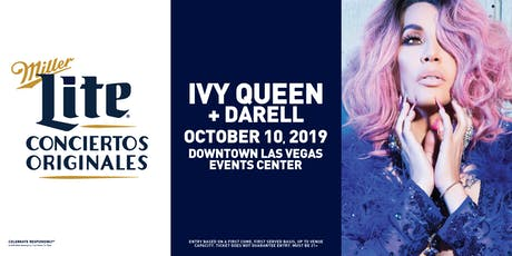 Miller Lite Presents: Ivy Queen + Darell _October 10 - Las Vegas, NV tickets