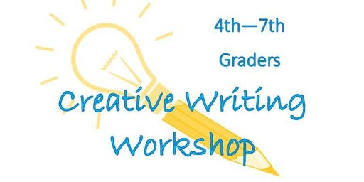 Creative Writing Workshop: 4th-7th Graders