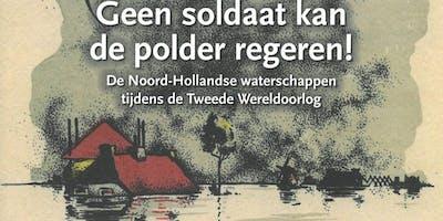 Lezing:  Noord-Hollandse waterschappen tijdens Tweede Wereldoorlog