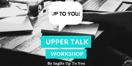 English Communication for Work and Life with Inglês Up To You tickets