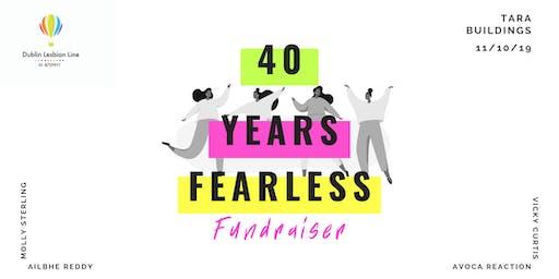 40 Years Fearless Fundraiser - Dublin Lesbian Line 40th Anniversary