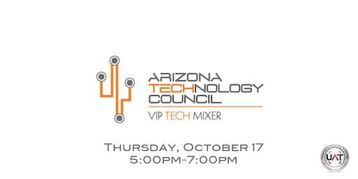 Arizona Tech Council VIP Tech Mixer @ UAT