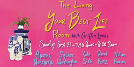 The Living Your Best Life Room 9/21/19 tickets