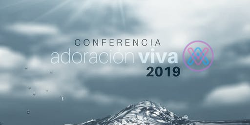 """Conferencia Adoración Viva 19': """"COLECTIVO"""""""