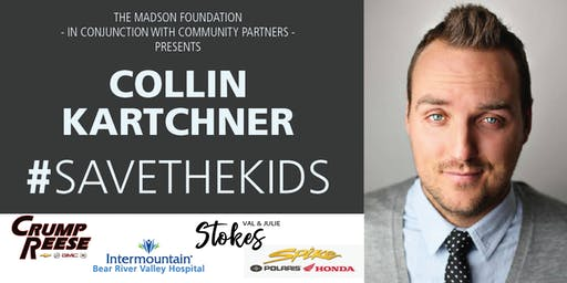#SAVETHEKIDS: An Evening with Collin Kartchner