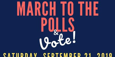 CARY: March to the Polls & VOTE!