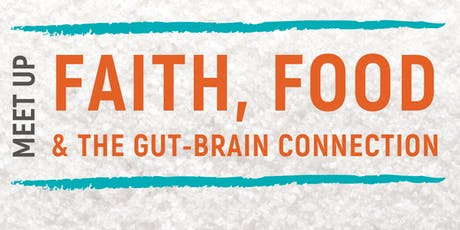 Fitness, Faith and the Gut Brain Connection tickets