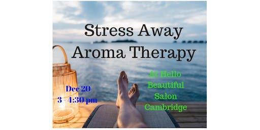 Stress Away Aroma Therapy
