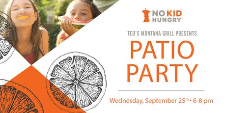 Ted's Montana Grill Westminster - Patio Party for No Kid Hungry! tickets
