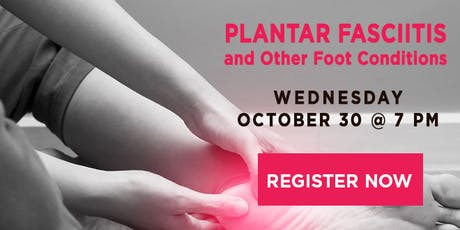 Plantar Fasciitis and Other Foot Conditions tickets