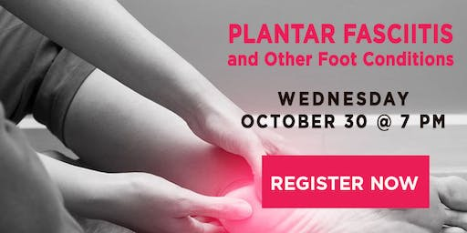 Plantar Fasciitis and Other Foot Conditions