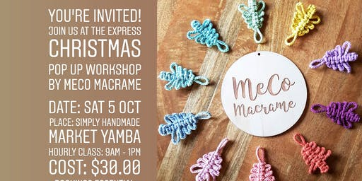 Christmas Pop Up Workshop with MeCo Macrame