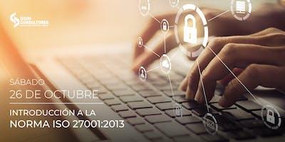 Introducción a la Norma ISO 27001:2013