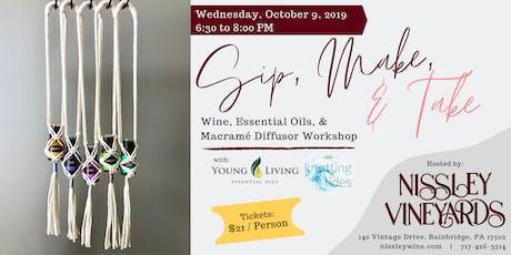 Sip, Make, & Take: Wine, Essential Oils, & Macrame Diffuser Workshop tickets