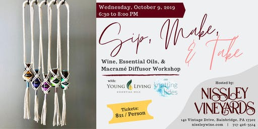 Sip, Make, & Take: Wine, Essential Oils, & Macrame Diffuser Workshop