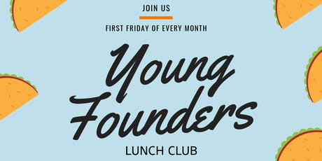 Young Founders Lunch Club - Startup Networking tickets