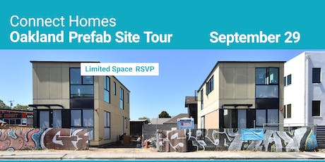 Oakland Prefab Site Tour + Discussion with Gordon Stott Co-Founder of Connect Homes  tickets