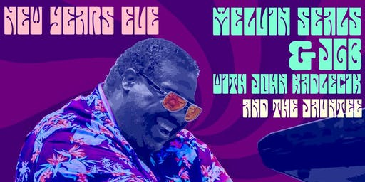 Melvin Seals & JGB w/ John Kadlecik and The Jauntee - 21+