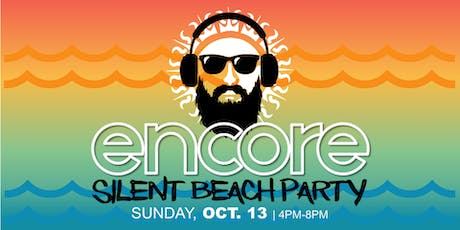 SILENT BEACH PARTY - ENCORE! tickets