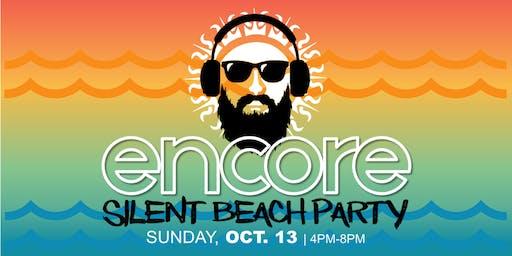 SILENT BEACH PARTY - ENCORE!