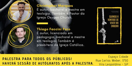 Palestra e Lançamento do Livro QUANDO A VONTADE DE VIVER VAI EMBORA