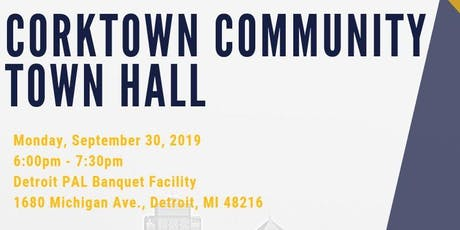 Corktown Community Town Hall tickets