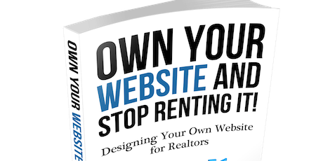Stop Renting Your Website and Own it! Plus 7 Digital Marketing Channels You Need to Know. tickets
