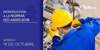 Introducción a la Norma ISO 45001:2018