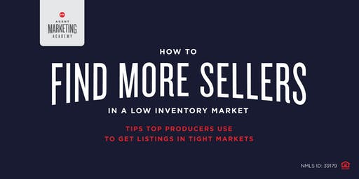 How to Find Sellers in a Low Inventory Market