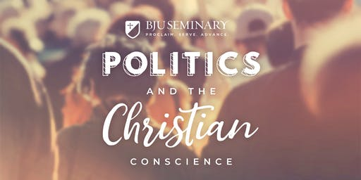 Stewart Custer Lecture Series: Politics and the Christian Conscience