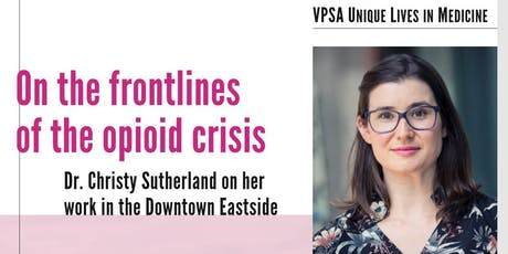 VPSA Unique Lives in Medicine with Dr. Christy Sutherland tickets