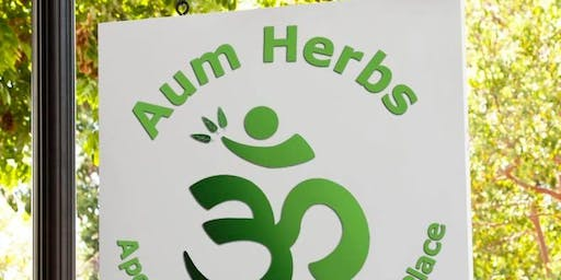 Aum Herbs: Save the Date ~ Grand Opening Weekend!