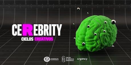2º CeRebrity | Ciclos Creativos entradas