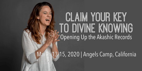 Claim Your Key to Divine Knowing: Opening Up the Akashic Records (Weekend Retreat) tickets