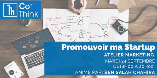 Atelier : Promouvoir ta Startup