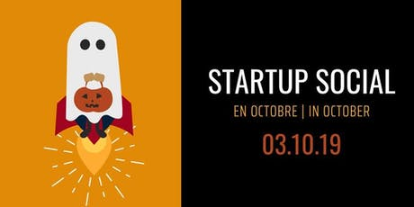 Startup Social: en octobre | in October tickets