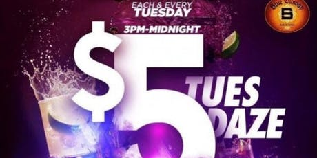 """Plz Fwd: THE TUESDAY HOT SPOT Happy Hour w/ $5 Specials until 8pm! Join us at The After Work Tues Hot Spot...Tues Sept 17th... Sunny Skies for """"$5 TuesDaze"""" ($5 Tacos & Margaritas ALL NIGHT, $5 Hennessy, & Glenlivet is NOW fr 3-8pm) @ Blue Sunday! tickets"""